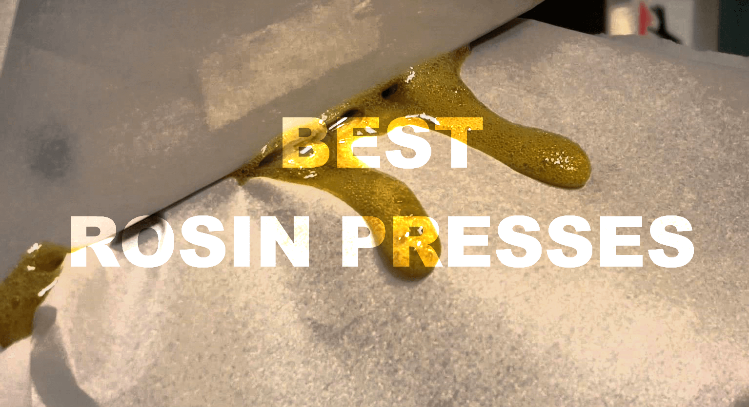 Find The Best Rosin Press To Make Dabs At Home Safely